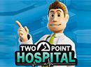 Vyšla strategie Two Point Hospital – je to návyková pecka
