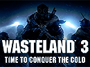 Wasteland 3 – klasické RPG tentokrát s mrazivou atmosférou