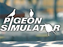 Pigeon Simulator alias simulátor holuba jako hra!