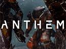 Překvapení? Vývoj hry ANTHEM byl zrušen!